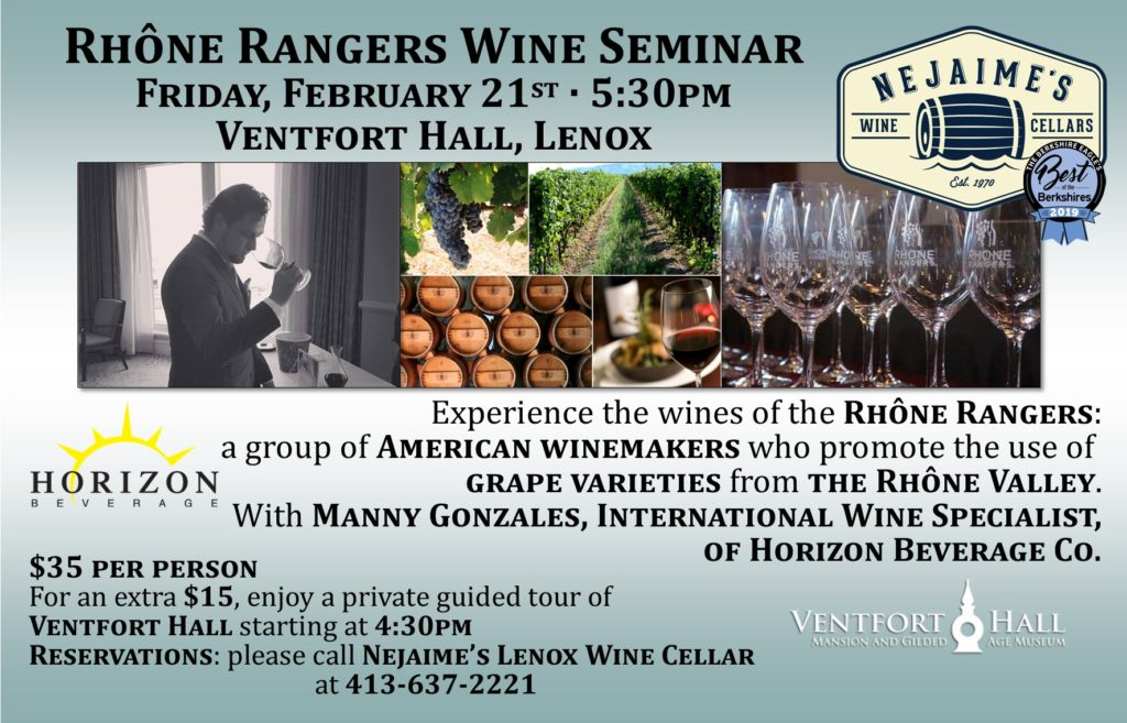 Rhône Rangers Wine Seminar Presented by Nejaime's